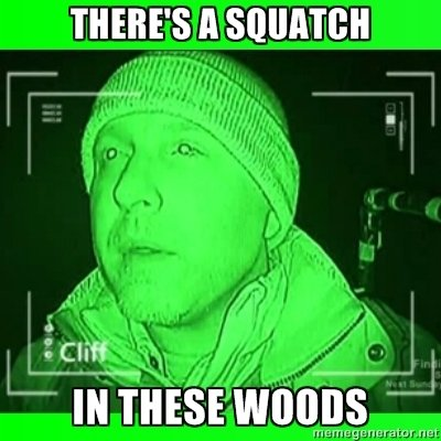 finding+bigfoot+meme.+always+loved+that+line_4f1752_3094717