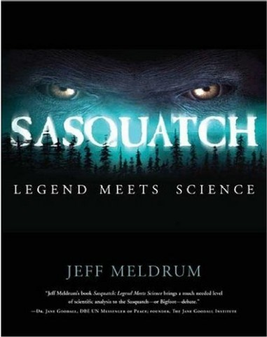 Sasquatch Legend Meets Science